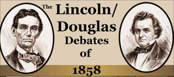 8The Lincoln Douglas Debates